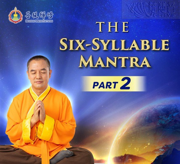 Learning The Six-Syllable Mantra:Part II  (MP3, MP4, PDF)